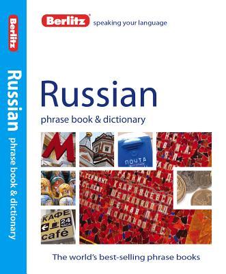 Berlitz Russian Phrase Book + Dictionary By Berlitz International, Inc. (COR)